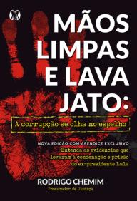 capa livro Mãos Limpas e Lava Jato. Rodrigo Chemim